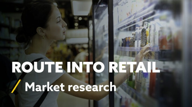 Route into Retail - Market research