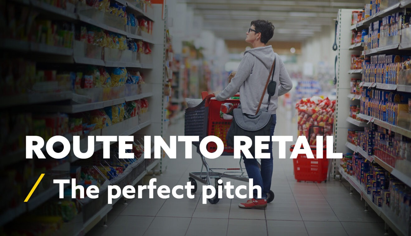Two Zero Route Into Retail - The Perfect Pitch